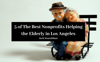 5 Of The Best Nonprofits Helping The Elderly In Los Angeles Jack Nourafshan