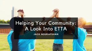 Helping Your Community A Look Into Etta, Jack Nourafshan