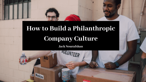 How to Build a Philanthropic Company Culture
