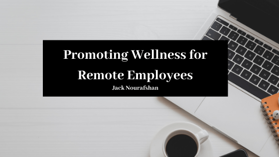 Jn Promoting Wellness For Remote Employees