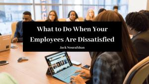 Jack Nourafshan Los Angeles California Dissatisfied Employees