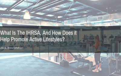 What Is The IHRSA, And How Does it Help Promote Active Lifestyles?
